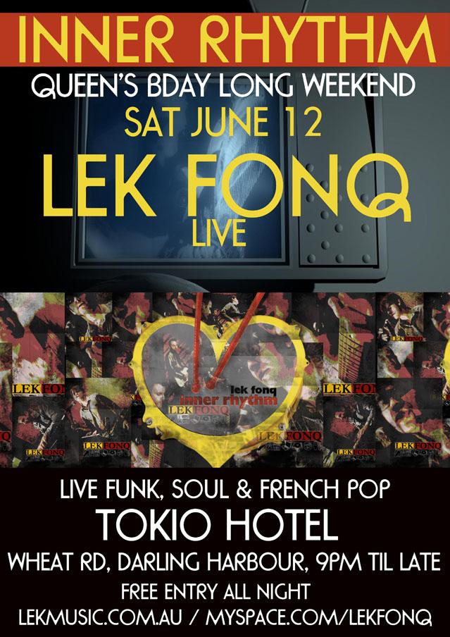 Lek Fonq @ Tokio Hotel Fri 12 June...